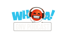 WHOA GNV PODCAST